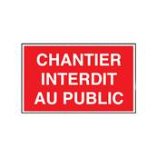 Plaque de chantier - Chantier interdit au public - Dimensions 300 X 200 mm